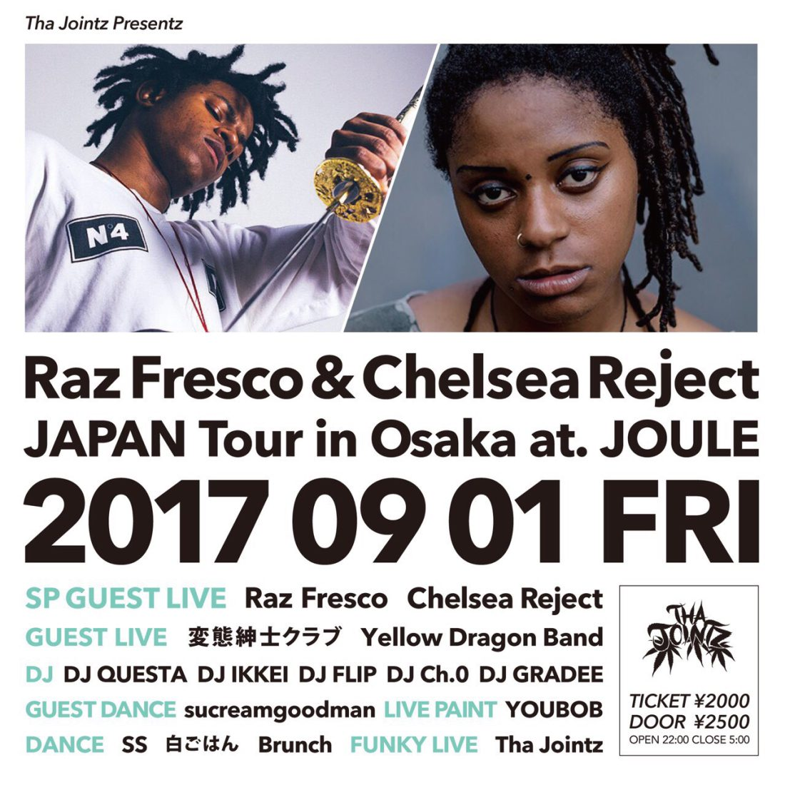 2017.9.1.Raz Fresco & Chelsea Reject JAPAN